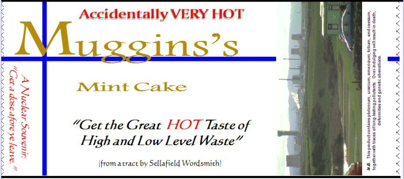 Muggins's Mint Cake - Hot Taste of High and Low Level Nuke Waste