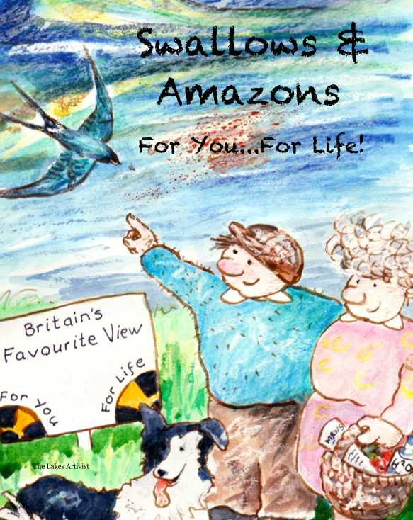 Swallows and Amazons For You...For Life!