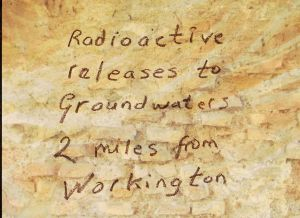 Radioactive Releases to Groundwaters 2 miles from Workington