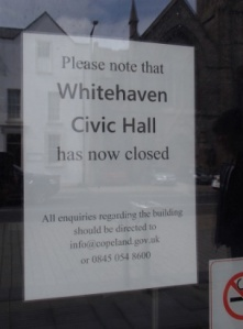 Essential amenity of Whitehaven Civic Hall Closed