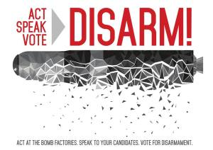 Act Speak Vote DISARM TRIDENT