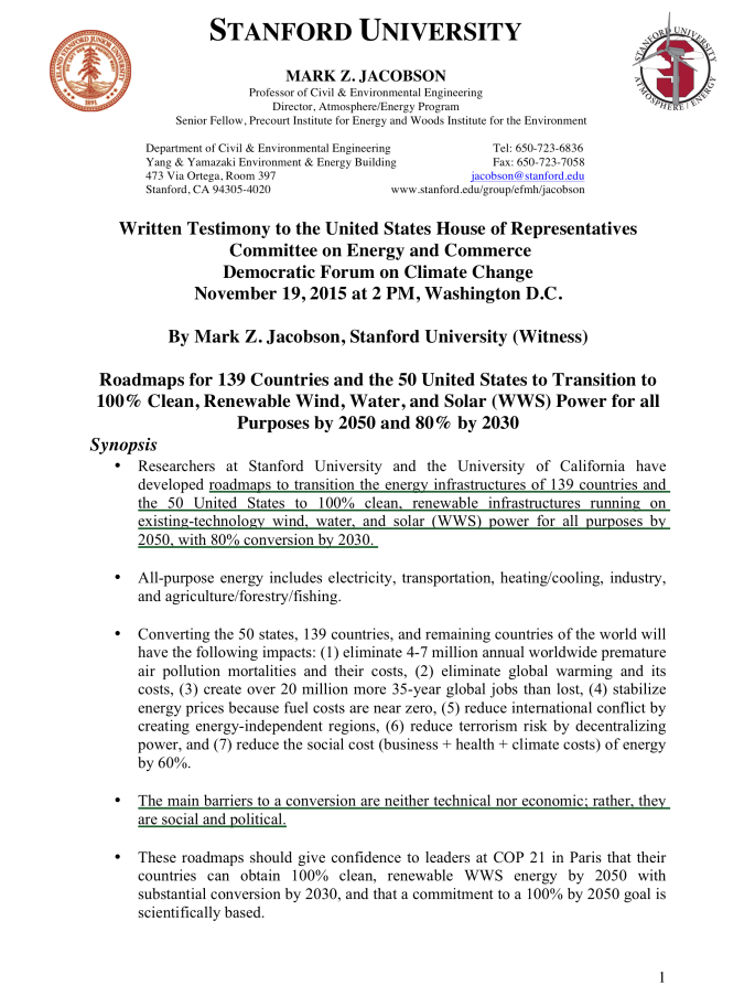 Testimony to the US House Nov 19, 2015 By Mark Z. Jacobson, Stanford, Renewable Wind, Water, Solar (WWS) Power for all Purposes by 2050, 80% by 2030 , p. 1