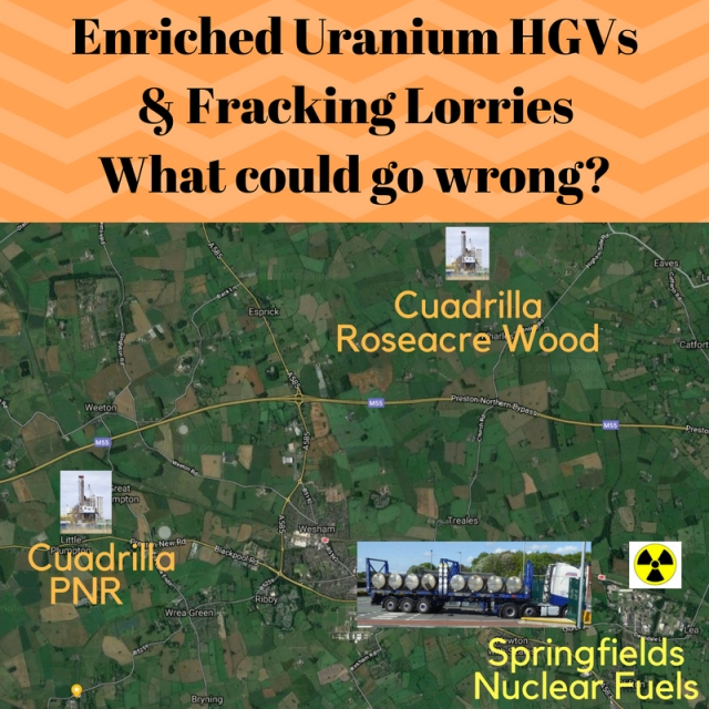 Enriched Uranium HGVs and Fracking Lorries - What Could Go Wrong?